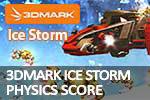 FutureMark 3DMark 2013 Ice Storm Physics score